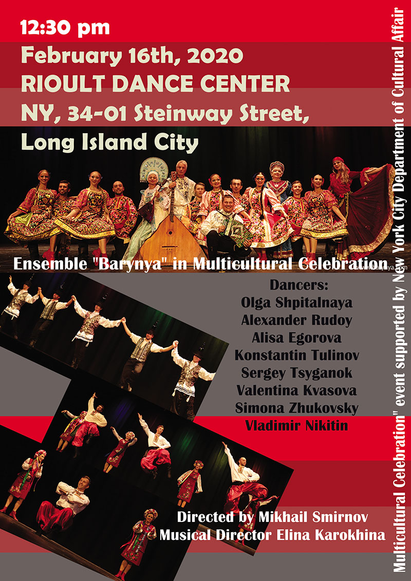 Russian dance, music, song ensemble Barynya, artistic director Mikhail Smirnov, February 16th 2020, Multicultural Celebration Festival, RIOULT Dance Center NY, 34-01 Steinway St, Long Island City, New York   11101, NYC Council Member Jimmy Van Bramer, New York City Department of Cultural Affairs, and RIOULT Dance Center, Russian, Cossack, Siberian, Moldavian, Russian Jewish, Russian Gypsy, Tatar songs music and dances, live performances on garmoshka