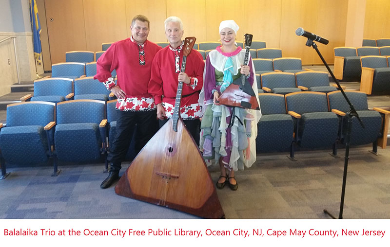 07-20-2016, Balalaika Trio, Ocean City Free Public Library, Cape May County, New Jersey, Leonid Bruk, Elina Karokhina, Mikhail Smirnov, Wednesday, July 20th, 2016