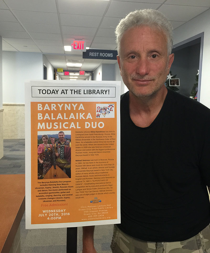 Leonid Bruk, 07-20-2016, Barynya at the Ocean City Free Public Library, Cape May County, New Jersey, Wednesday, July 20th, 2016
