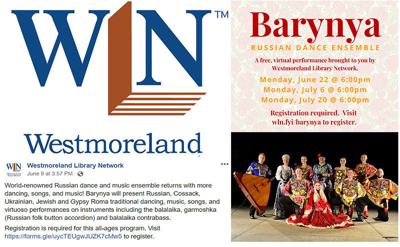 Russian dance, music, song ensemble Barynya, artistic director Mikhail Smirnov, 06-20-2020, 07-06-2020, 07-20-2020.  Virtual performances at the Westmoreland Library Network, Pennsylvania